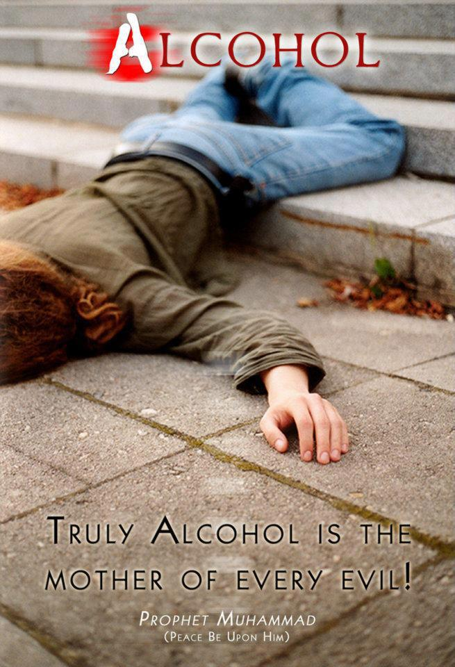 Alcohol Is The Mother Of All Evils Hadith Islam The Religion Of